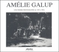 Michael Houlette et Claire Bonnafé - Amélie Galup - Une femme photographe (de 1895 à 1901).