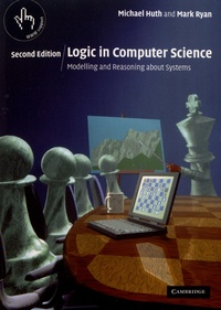 Michael Huth et Mark Ryan - Logic in Computer Science - Modelling and Reasoning about Systems.