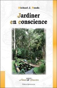 Michael-J Roads - Jardiner en conscience.