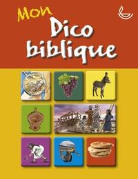 Mon dico biblique - Michael Jahnke pdf epub