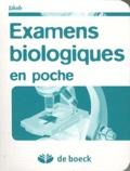 Michael Jakob - Examens biologiques en poche.