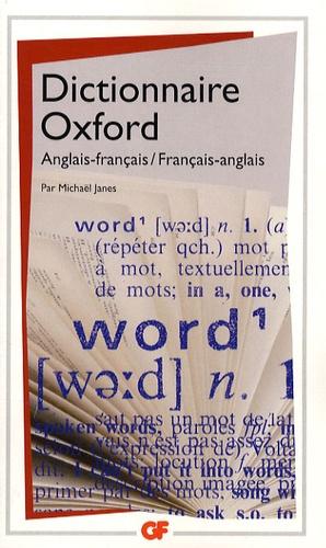 Michael Janes - Dictionnaire Oxford - Anglais-français/Français-anglais.