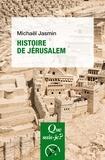 Michael Jasmin - Histoire de Jérusalem.