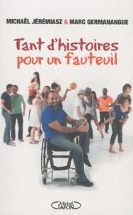 Michaël Jéremiasz et Marc Germanangue - Tant d'histoire pour un fauteuil.