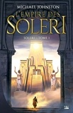 Michael Johnston - Soleri Tome 1 : L'empire des Soleri.