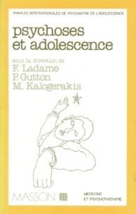 Michael Kalogerakis et  Collectif - Psychoses et adolescence.
