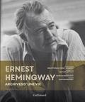 Michael Katakis - Ernest Hemingway - Archives d'une vie.