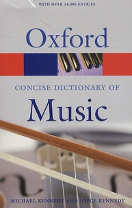 Michael Kennedy et Joyce Bourne Kennedy - The Concise Oxford Dictionary of Music.