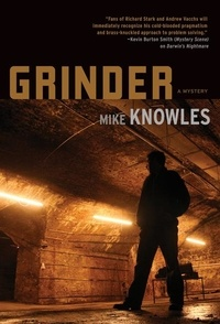 Michael Knowles et Mike Knowles - Grinder.