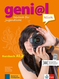 Michael Koenig et Ute Koithan - Geni@l Klick A1 - Kursbuch A1.2.