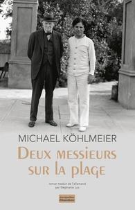 Michael Köhlmeier - Deux messieurs sur la plage.