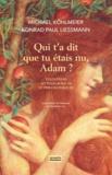 Michael Köhlmeier - Qui t'a dit que tu étais nu, Adam ? - Tentations mythologiques et philosophiques.