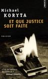 Michael Koryta - Et que justice soit faite.