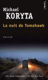 Michael Koryta - La nuit de Tomahawk.