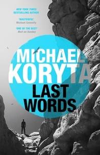 Michael Koryta - Last Words.