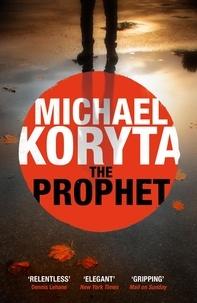 Michael Koryta - The Prophet.