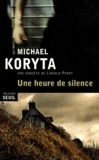 Michael Koryta - Une heure du silence.