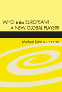 Michael Kuhn - Who is the European? – A New Global Player? - A New Global Player?.