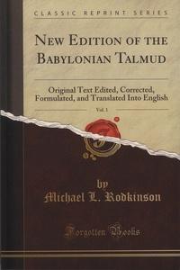 New Edition of the Babylonian Talmud- Volume 1, Tract Sabbath - Michael-L Rodkinson |