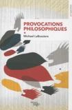 Michael Labossiere - Provocations philosophiques.