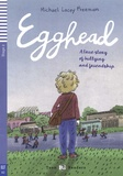 Michael Lacey Freeman - Egghead - A true story of bullying and friendship. 1 CD audio