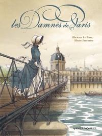 Michaël Le Galli et Marie Jaffredo - Les damnés de Paris.