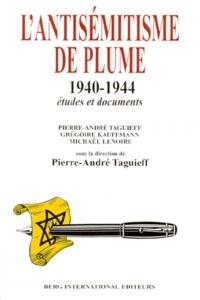 LANTISEMITISME DE PLUME 1940-1944. Etudes et documents.pdf