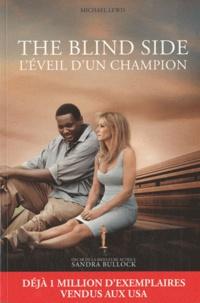 Michael Lewis - Blind Side - L'éveil d'un champion.