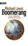 Michael Lewis - Boomerang - Europe : voyage dans le nouveau tiers-monde.