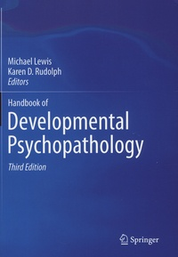 Michael Lewis et Karen-D Rudolph - Handbook of Developmental Psychopathology.