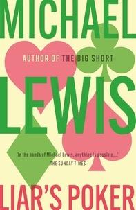 Michael Lewis - Liar's Poker.