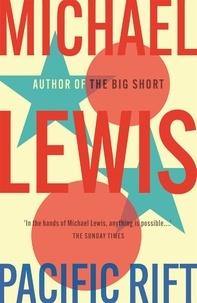 Michael Lewis - Pacific Rift.