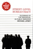 Michael Lipsky - Street-Level Bureaucracy - Dilemmas of the Individual in Public Services.