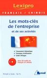 Michaël Lo Sardo et Yu Tao - Français-chinois - Les mots-clés de l'entreprise et de ses activités. 1 CD audio
