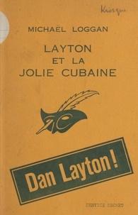 Michaël Loggan - Layton et la jolie cubaine.