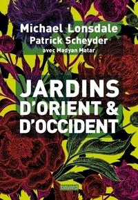 Michael Lonsdale et Patrick Scheyder - Jardins d'Orient et d'Occident.