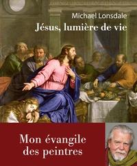 Michael Lonsdale - Jésus, lumière de la vie - Mon évangile des peintres.