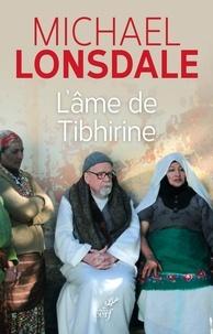 Michael Lonsdale - L'âme de Tibhirine.