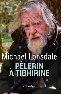 Michael Lonsdale - Pélerin à Tibhirine - Mon carnet de voyage.
