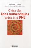 Michael Losier - Créez les liens authentiques grâce à la PNL.
