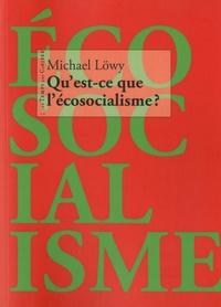 Michael Löwy - Qu'est-ce que l'écosocialisme ?.