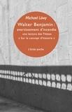 """Michael Löwy - Walter Benjamin : avertissement d'incendie - Une lecture des Thèses """"Sur le concept d'histoire""""."""