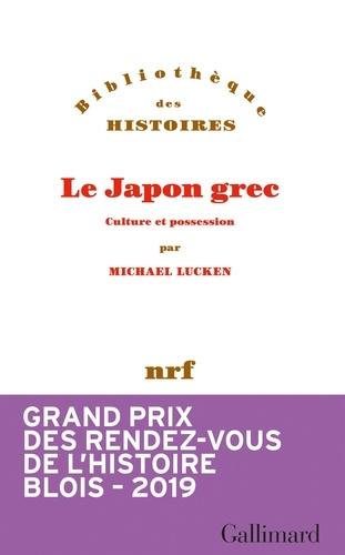 Le Japon grec. Culture et possession