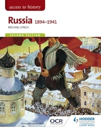 Michael Lynch - Access to History: Russia 1894-1941 for OCR Second Edition.