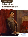 Michael Lynch - Bolshevik and Stalinist Russia 1917-64.