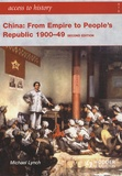 Michael Lynch - China : From Empire to People's Republic 1900-49.