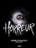 Michael Mallory - Le cinéma d'horreur - Histoires de films cultes.