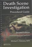 Michael Maloney - Death Scene Investigation - Procedural Guide.
