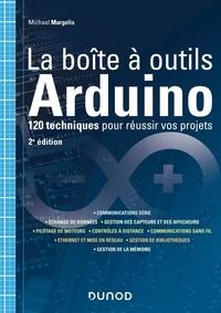 Michael Margolis - La boîte à outils Arduino - 120 techniques pour réussir vos projets.