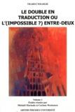Michaël Mariaule et Corinne Wecksteen - Le double en traduction ou l'(impossible ?) entre-deux - Volume 1.